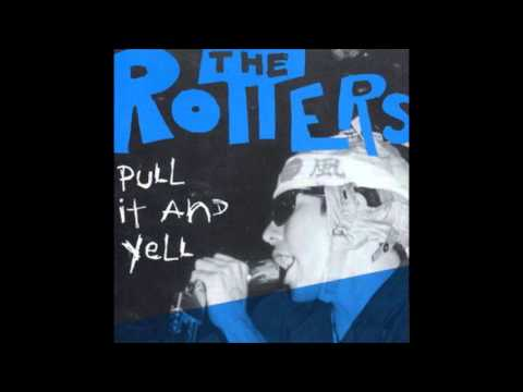 The Rotters - Your A Nip