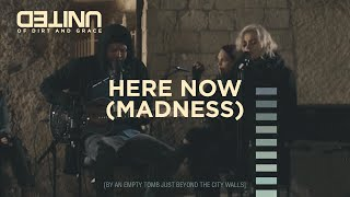 Here now (Madness)