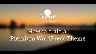 How to create a Premium WordPress Theme - Introduction