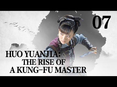 [FULL] Huo Yuanjia: the Rise of a Kung-fu Master EP.07 | China Drama