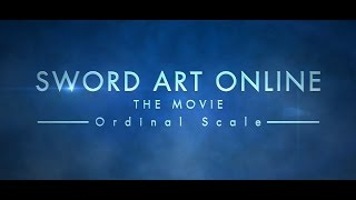 Nonton Sword Art Online The Movie  Ordinal Scale  Trailer Film Subtitle Indonesia Streaming Movie Download