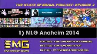 The State of Brawl Podcast: Episode 2 –  FreeSSBB