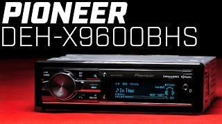 Pioneer DEH-X9600BHS Bluetooth Single DIN - 2016 Review
