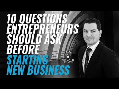 ☑️ How To Start A New Business 2019 (MUST WATCH)💰    10 CRITICAL Questions   Starting New Business