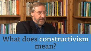 Psychojargon: Constructivism