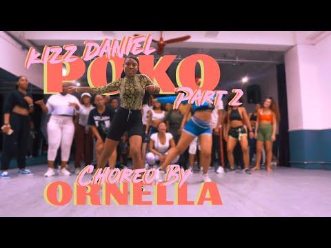 Poko - Kizz Daniel | Part 2 | Ornella Nella Choreography
