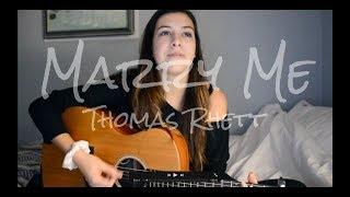 Video Marry Me Thomas Rhett | Robyn Ottolini Cover download in MP3, 3GP, MP4, WEBM, AVI, FLV January 2017