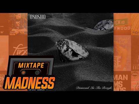 Ososho ft AJ - M.O.E [D.I.T.R] | @MixtapeMadness