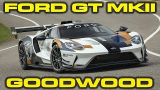 New 700HP Ford GT MK II revealed at Goodwood Festival of Speed! by DragTimes