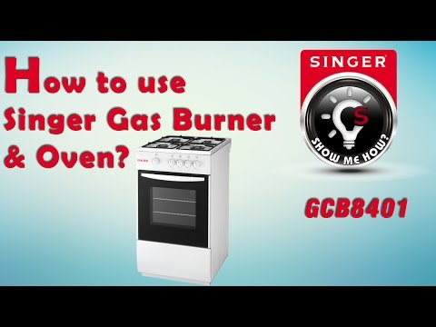 How to use Singer Gas Burner & Oven (GCB8401)
