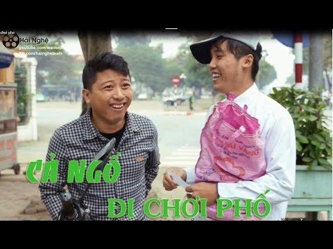 Hài Nghệ 9 - Cả Ngố đi chơi phố