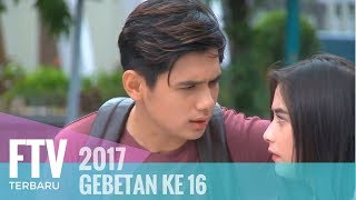 Video FTV Rayn Wijaya & Prilly Latuconsina - Gebetan ke 16 MP3, 3GP, MP4, WEBM, AVI, FLV Mei 2018
