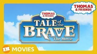 Tale of the Brave Official Trailer Extended Version | Tale of the Brave | Thomas & Friends