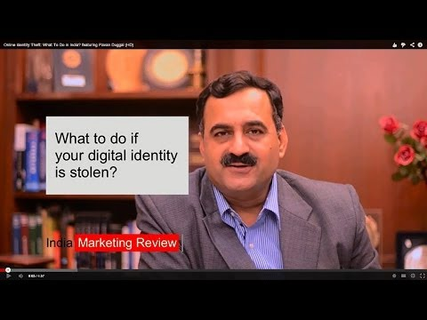 Online Identity Theft: What To Do in India? featuring Pavan Duggal