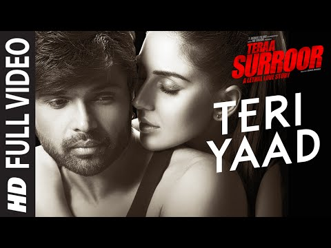 Video TERI YAAD Full Video Song   TERAA SURROOR   Himesh Reshammiya, Badshah   T-Series download in MP3, 3GP, MP4, WEBM, AVI, FLV January 2017