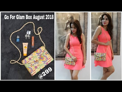 Go for Glam box August 2018 | @ 299 | Unboxing + Review |