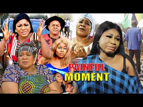 Painful Moment Complete Part 1&2 (New Movie Hit) - Latest Nigerian Nollywood Movie