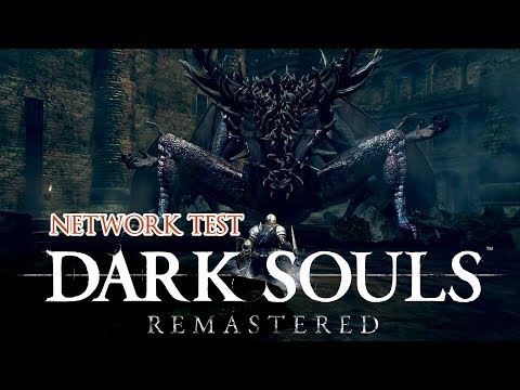 Dark Souls Remastered Network Test Announced and First Gameplay!