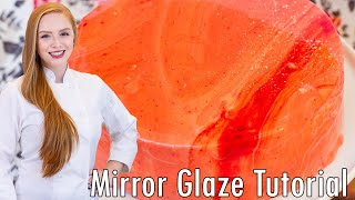 Mirror Glaze Tutorial - How To Make A Mirror Glaze Cake by Tatyana's Everyday Food