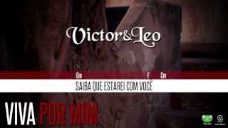 Victor e Leo music video Viva Por Mim