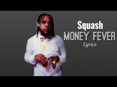 Squash - Money Fever (Lyrics)