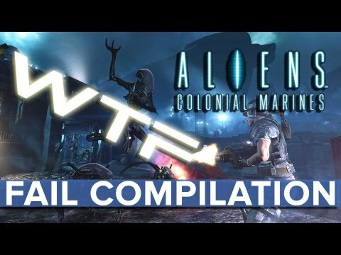 Aliens Colonial Marines – WTF Fail Compilation – Eurogamer