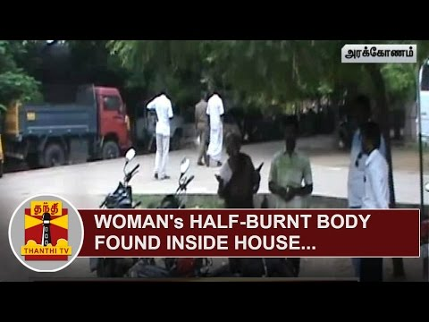 Womans-half-burnt-Body-found-inside-House-near-Arakkonam-Thanthi-TV