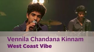 Video Vennila Chandana Kinnam - West Coast Vibe - Music Mojo Season 3 - Kappa TV MP3, 3GP, MP4, WEBM, AVI, FLV Januari 2019