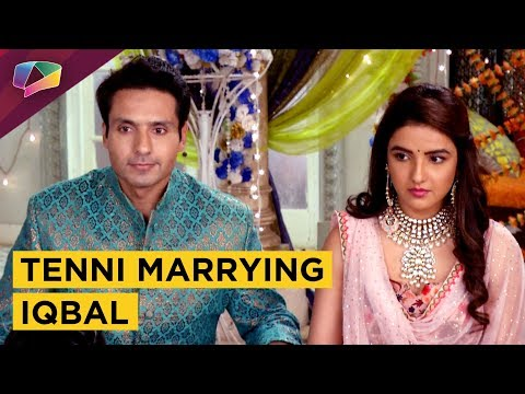 Tenni Is All Set To Marry Iqbal|Dil Se Dil Tak