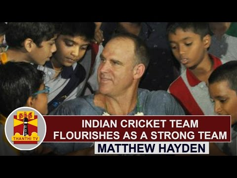 Indian-cricket-team-flourishes-as-a-strong-team--Matthew-Hayden-Cricketer-Thanthi-TV