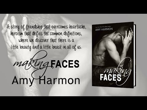 """Making Faces"" by Amy Harmon - Book Trailer"