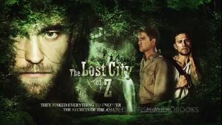 THE LOST CITY OF Z   David Grann Adventure Travel Audiobook
