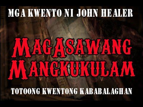 Mag-Asawang Mangkukulam   Mga Kwento Ni John Healer   Totoong Kwentong Kababalaghan