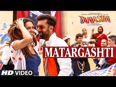 Matargashti Song Lyrics Video | Mohit Chauhan | Tamasha | Ranbir Kapoor, Deepika...
