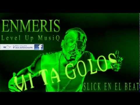 Enmeris Level up Musiq  - Mi Ta Golos Golos (OFFICIAL)