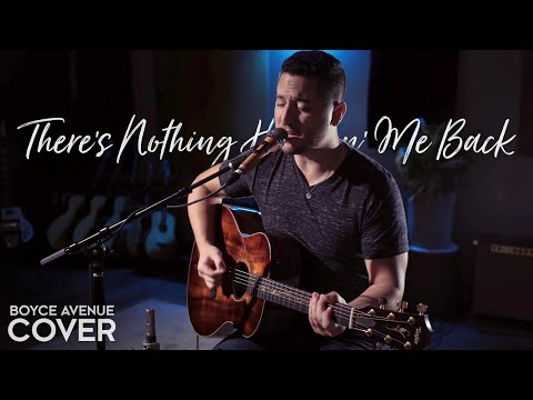 There's Nothing Holdin' Me Back - Shawn Mendes (Boyce Avenue acoustic cover) on Spotify & iTunes (видео)