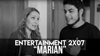 ENTERTAINMENT 2x07 - Marian full download video download mp3 download music download