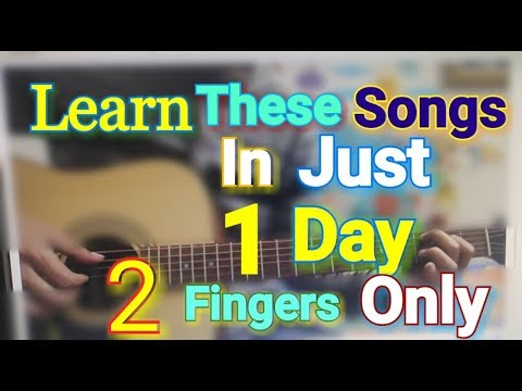 Play These Songs On The 1ST Day Of ur Guitar JOURNEY -2 Fingers Only-  Any one Can Play these songs