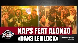 """Naps """"Dans le block"""" Feat. Alonzo #PlanèteRap"""