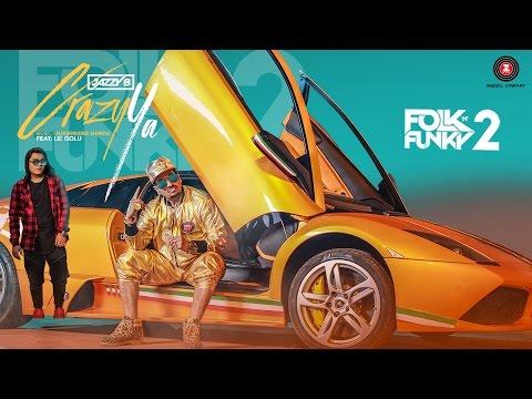 Crazy Ya - Official Music Video | Jazzy B & Lil Golu | Lopamudra | Sukshinder Shinda