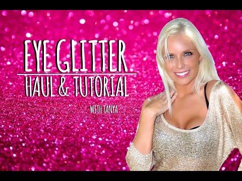 Eye Glitter Haul & Tutorial | Tanya Feifel-Rhodes