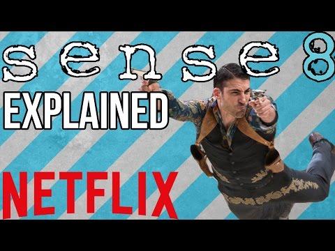 Sense8 - The New Netflix Original Explained