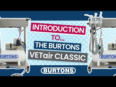 Introduction to the Burtons VETair Classic