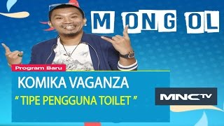 "Video Mongol "" Tipe Pengguna Toilet "" - Komika Vaganza (16/11) MP3, 3GP, MP4, WEBM, AVI, FLV Januari 2019"
