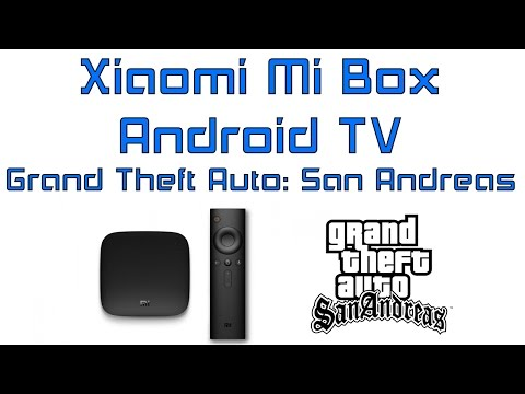 Xiaomi Mi Box Android TV Grand Theft Auto San Andreas Test