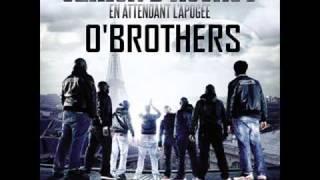 """Sexion D'Assaut - O'brothers [Extrait Nouvel Album """"En attendant l'apogée""""]"""