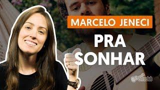 image of PRA SONHAR - Marcelo Jeneci (Como cantar segunda voz)