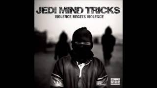 Jedi Mind Tricks - Willing A Destruction Onto Humanity
