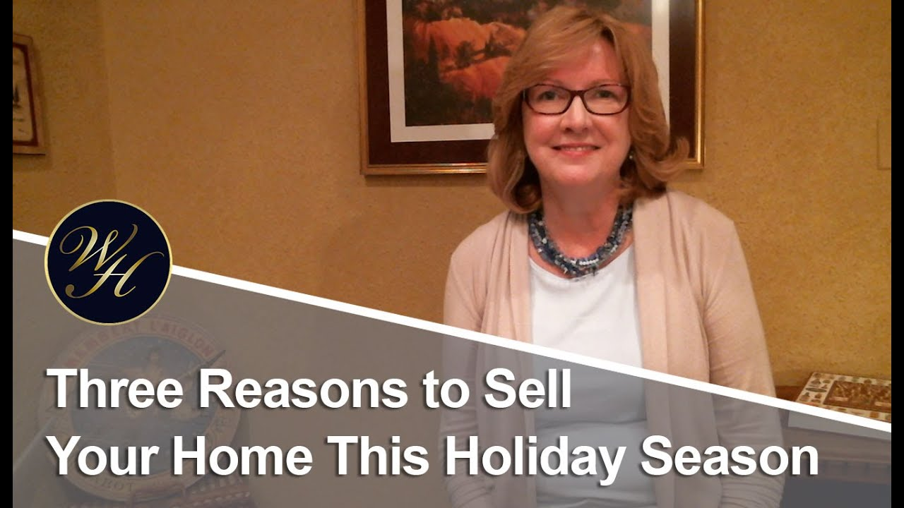 Don't Miss the Holiday Home Selling Season