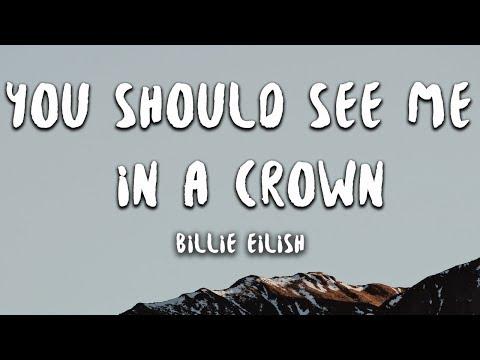Billie Eilish - you should see me in a crown (Lyrics) - Thời lượng: 3 phút, 1 giây.